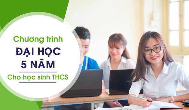 Chương trình Đại học 5 năm dành cho học sinh tốt nghiệp THCS